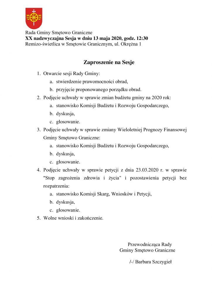 Rada Gminy Smętowo Graniczne zaprasza na XX nadzwyczajną sesję w dniu 13 maja 2020 na godzinę 12:30 do Remizo-świetlicy w Smętowie Graniczny, ul. Okrężna 1