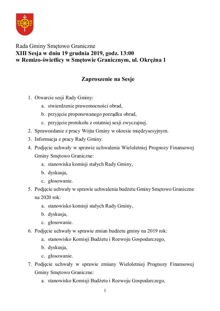 Rada Gminy Smętowo Graniczne zaprasza na XIII zwyczajną sesję w dniu 19 grudnia 2019 na godzinę 13:00 do Remizo-świetlicy w Smętowie Granicznym, ul. Okrężna 1